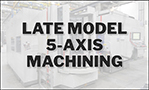 Late Model 5Axis