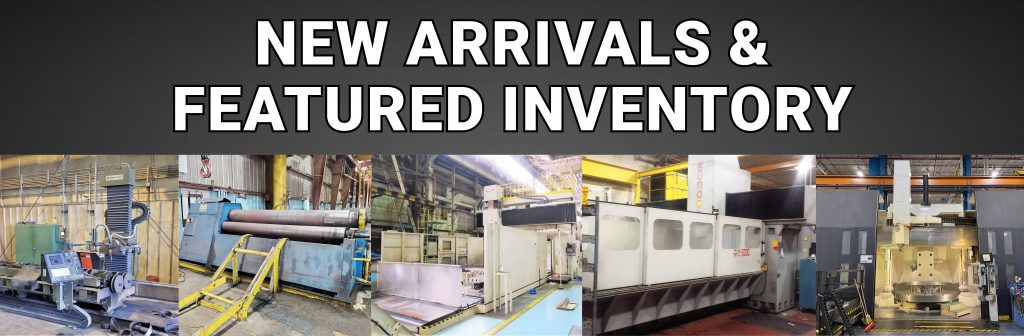 Pipe Plasma Cutting Machines, Machining Centers, Lathes and More!