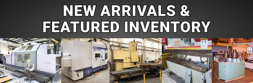CNC VMCs, Lathes, Boring Mills and More!